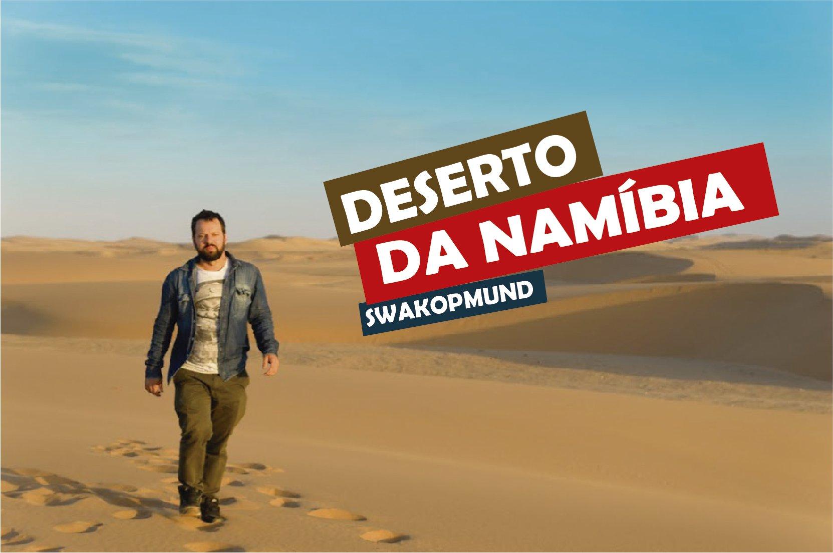 Deserto da Namíbia, Swakopmund