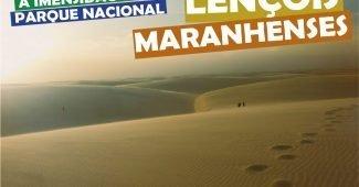 A Imensidão do Parque Nacional Lençóis Maranhenses