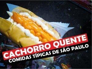 Cachorro Quente, Comida Tipica de São Paulo