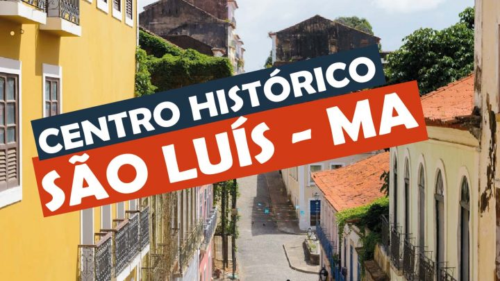 Centro Histórico de São Luís do Maranhão