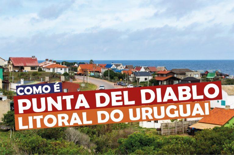 Como é Punta del Diablo – litoral do Uruguai