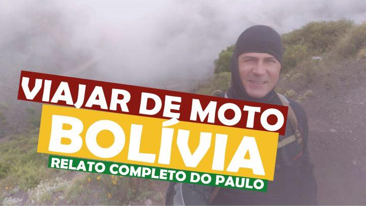 Viajar de Moro para a Bolívia - experiencia completa do Paulo