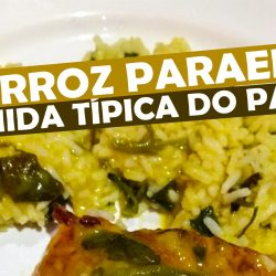 O Arroz Paraense – Comida Típica do Pará