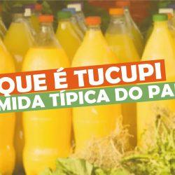 O que é Tucupi – comida típica do Pará
