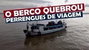 O Barco Quebrou no Meio do Rio perrengues de viagem