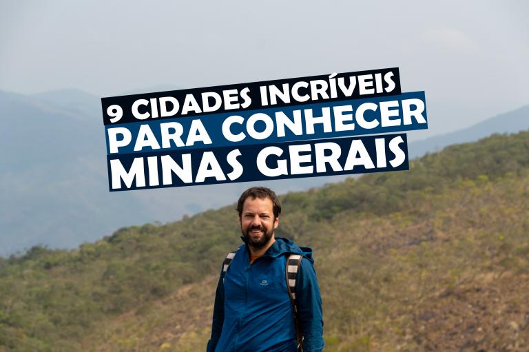 9 Cidades Incríveis para Conhecer em Minas Gerais Viagem de Moto