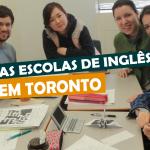 As escolas de inglês em Toronto
