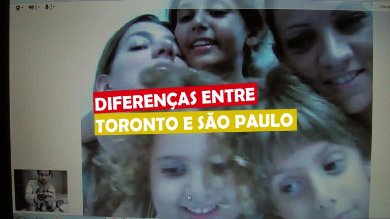 Diferenças entre Toronto e São Paulo